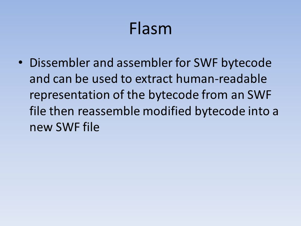 Flasm Dissembler and assembler for SWF bytecode and can be used to extract human-readable representation of the bytecode from an SWF file then reassem