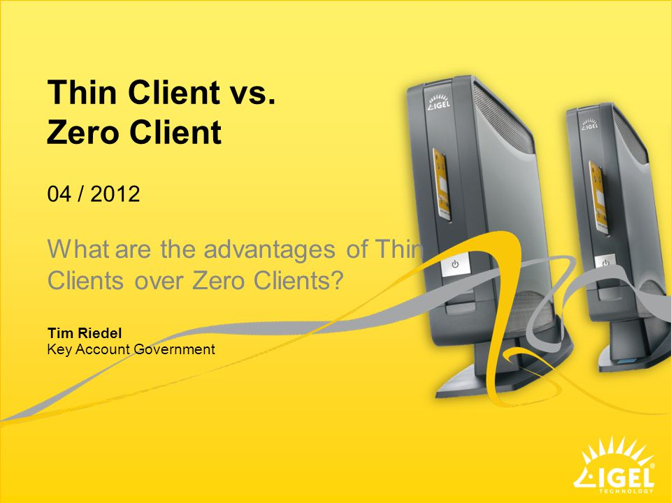 Thin Client vs.