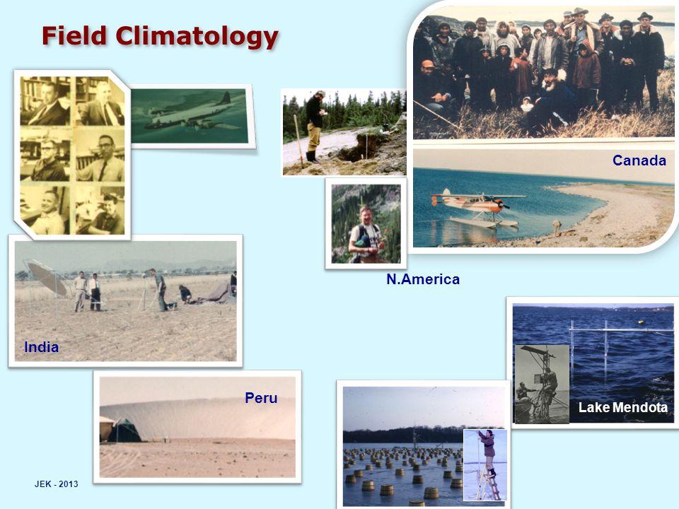 Field Climatology JEK - 2013 Canada N.America India Peru Lake Mendota
