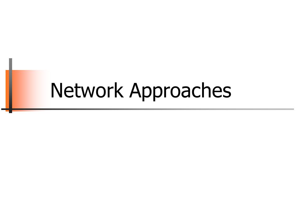 Network Approaches