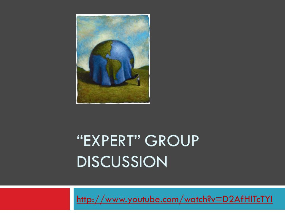 """EXPERT"" GROUP DISCUSSION http://www.youtube.com/watch?v=D2AfHlTcTYI"
