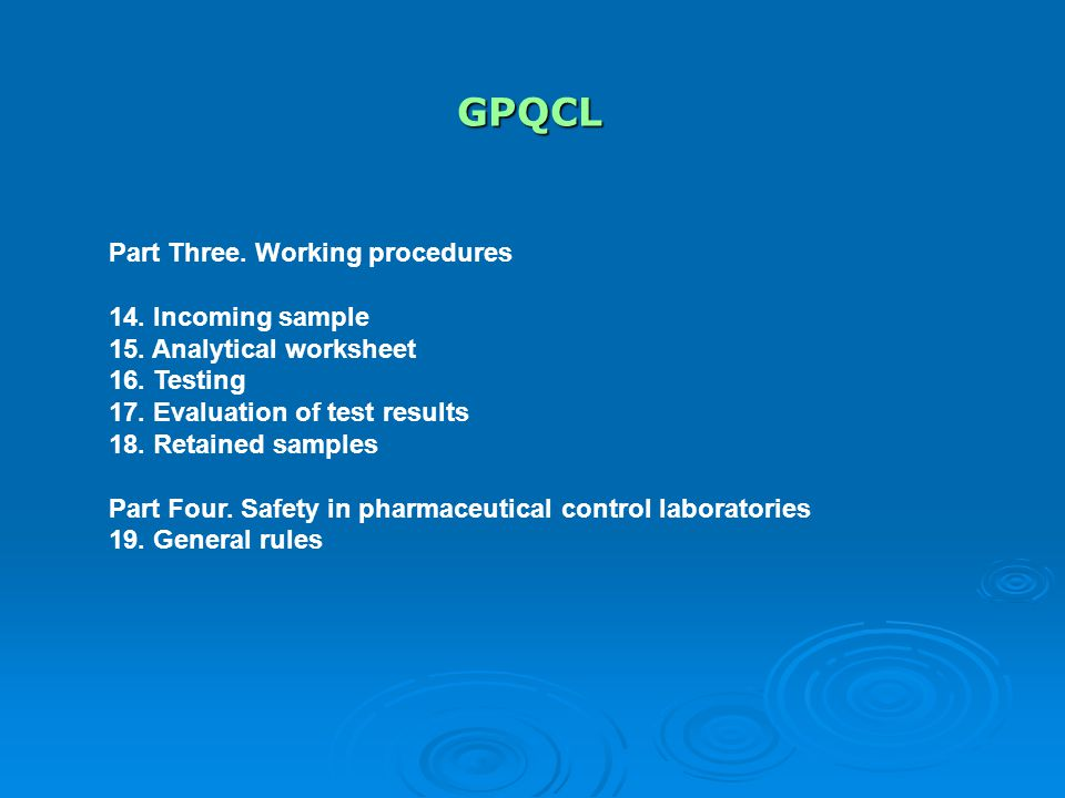 GPQCL Part Three.Working procedures 14. Incoming sample 15.