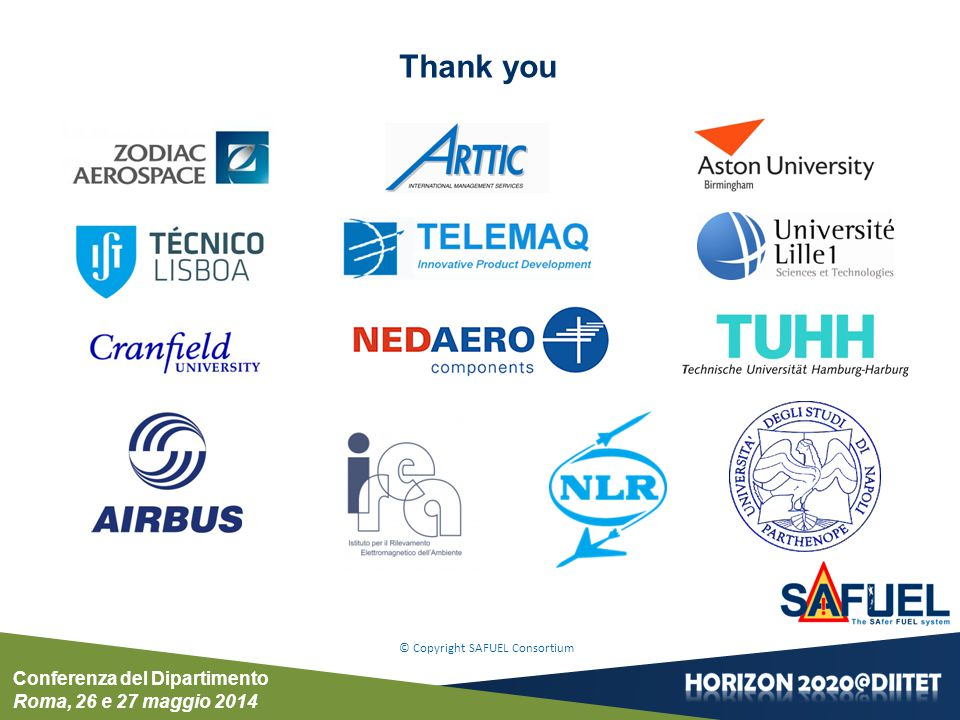 Conferenza del Dipartimento Roma, 26 e 27 maggio 2014 © Copyright SAFUEL Consortium Thank you
