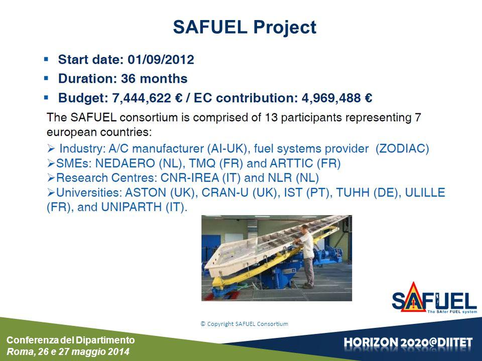 Conferenza del Dipartimento Roma, 26 e 27 maggio 2014 SAFUEL Project © Copyright SAFUEL Consortium