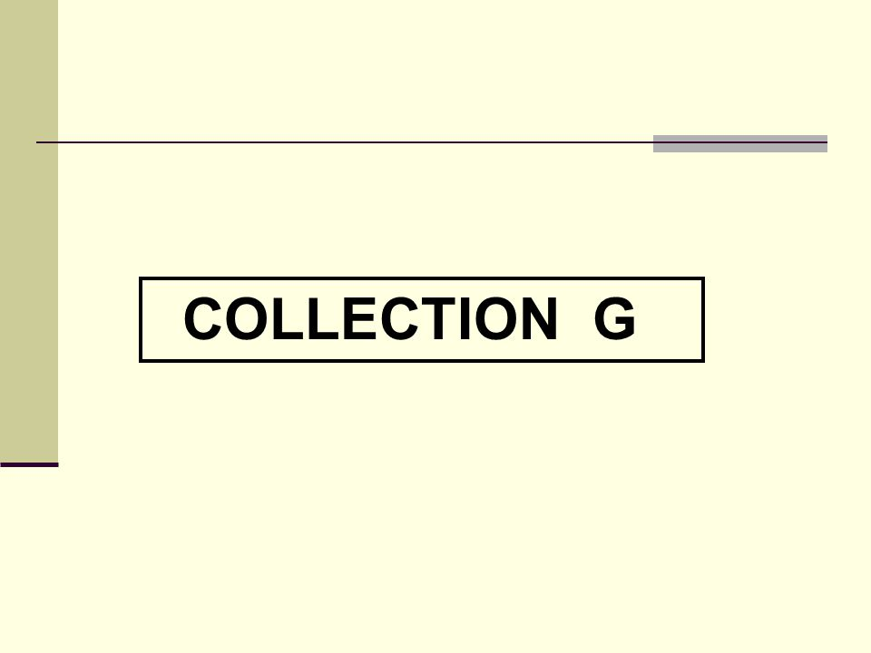 COLLECTION G