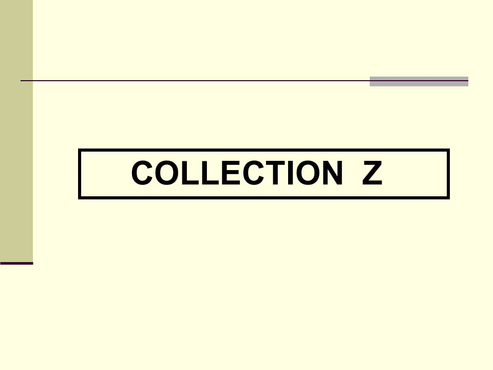 COLLECTION Z