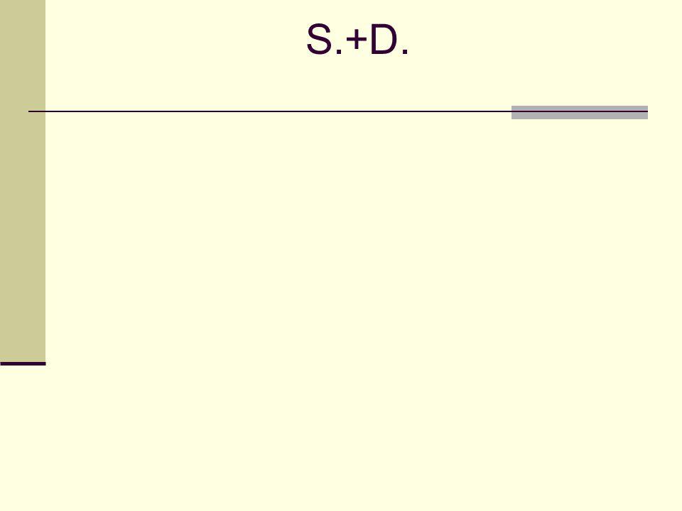 S.+D.