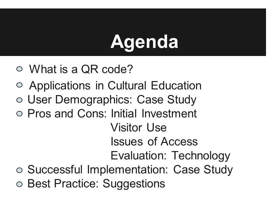 Agenda What is a QR code.
