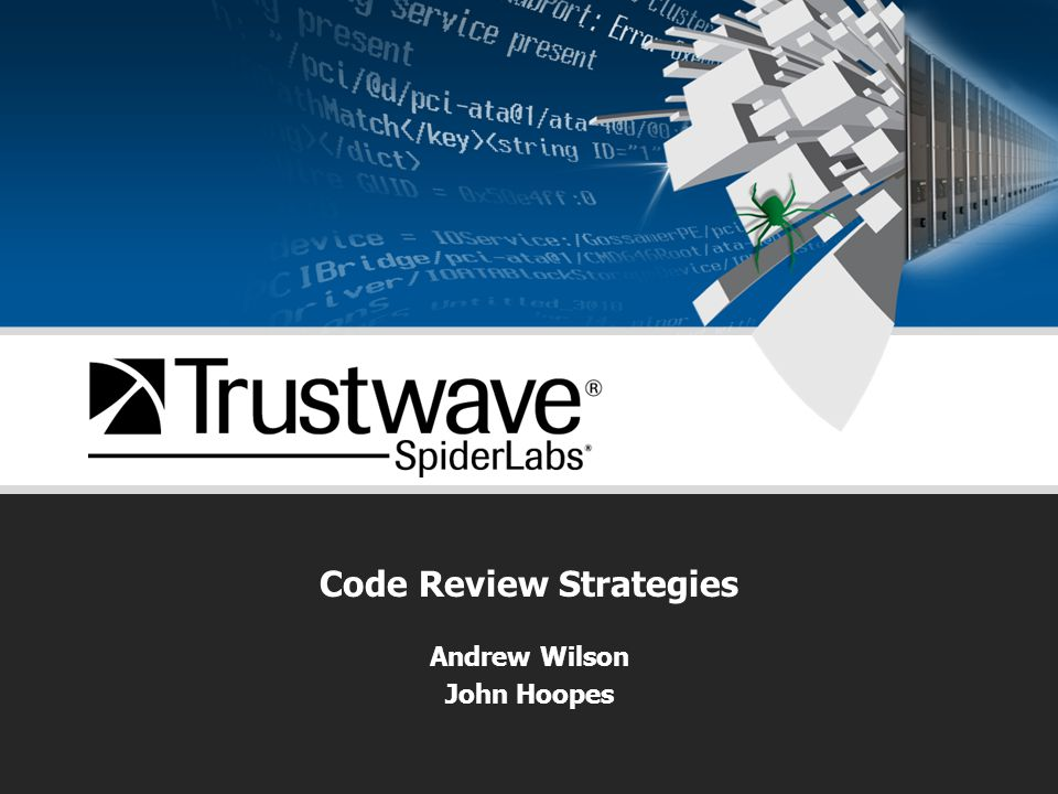 Code Review Strategies Andrew Wilson John Hoopes