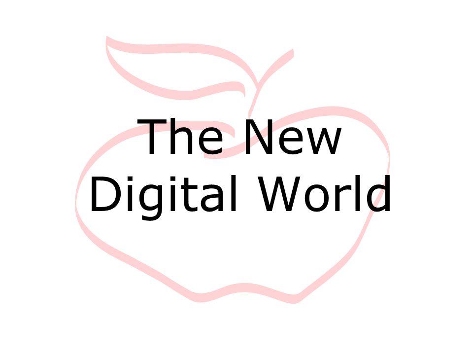 The New Digital World