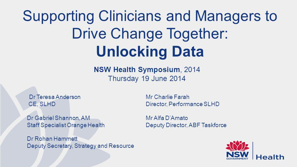 Supporting Clinicians and Managers to Drive Change Together: Unlocking Data