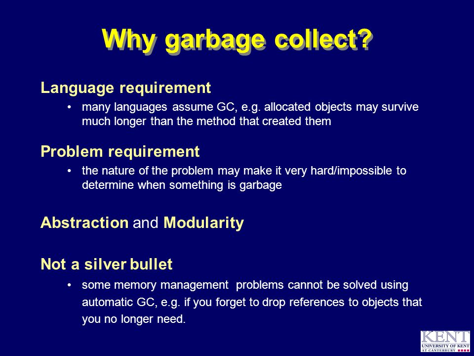 © Richard Jones, 1999BCS Advanced Programming SG: Garbage Collection 14 October 1999 3 What is garbage.