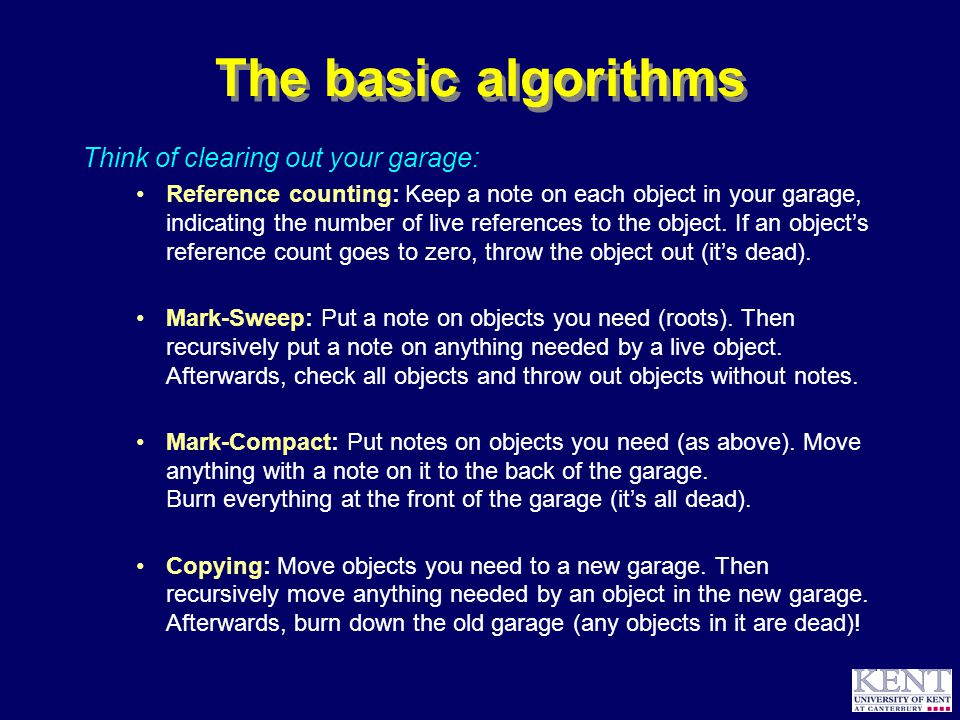 © Richard Jones, 1999BCS Advanced Programming SG: Garbage Collection 14 October 1999 5 Your choice.