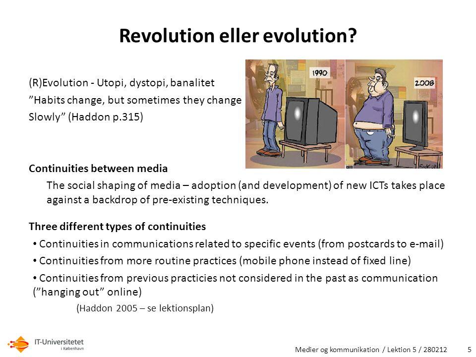 Revolution eller evolution.