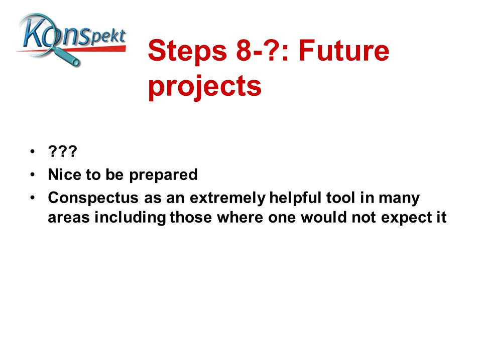 Steps 8-?: Future projects ??.