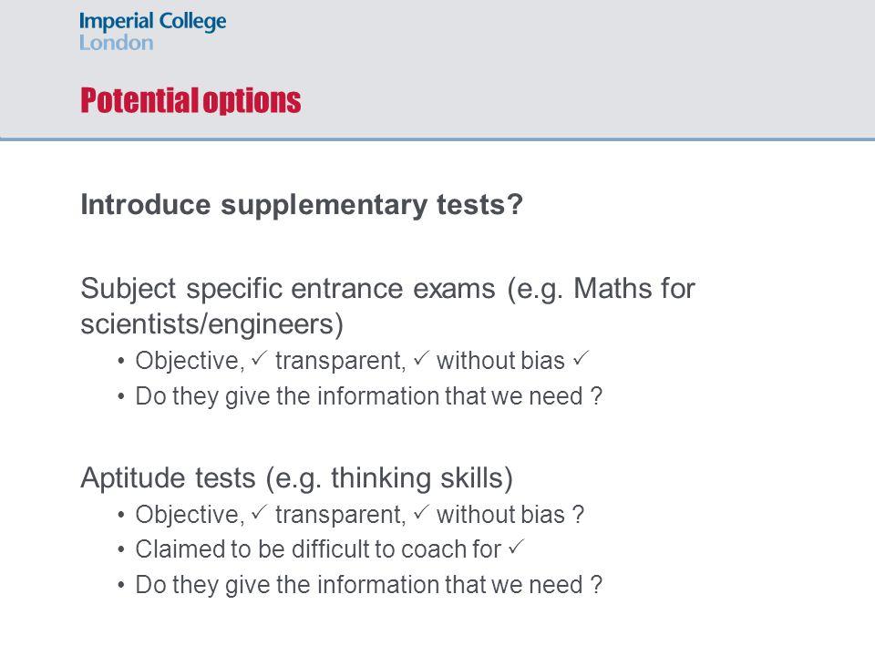 Selecting the best students – The TSA exam Claimed correlation with University performance (probability of gaining 1 st )
