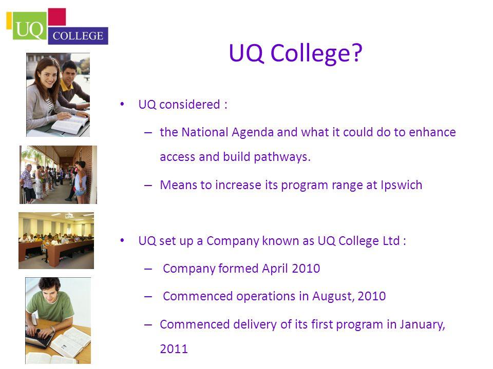 UQ College.