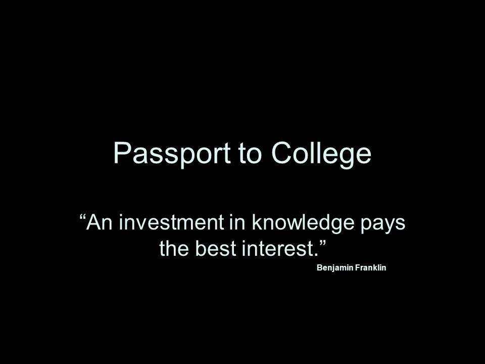 What is Passport to College.