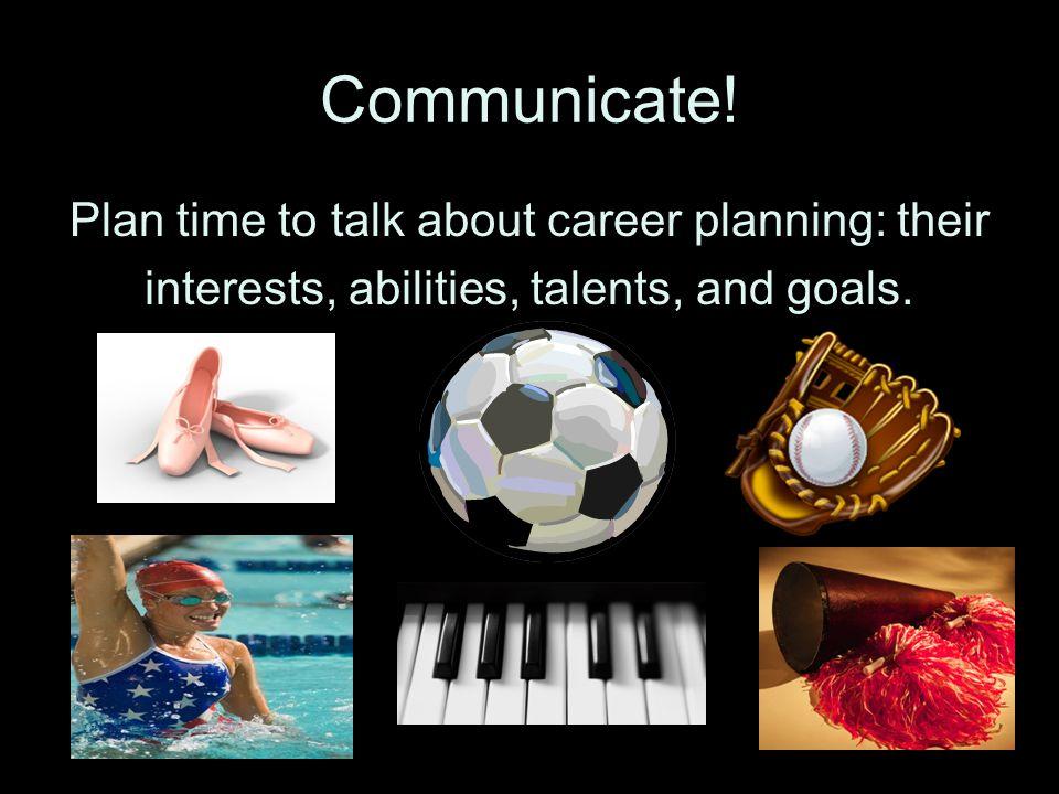 Communicate.