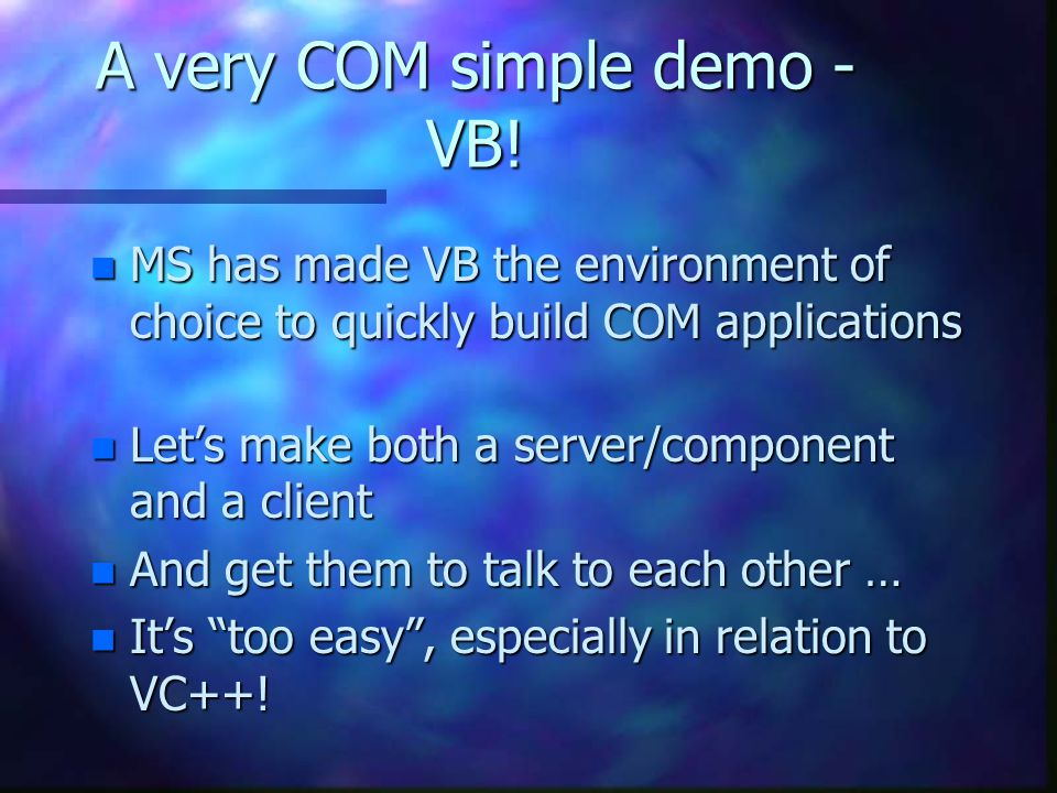 A very COM simple demo - VB.