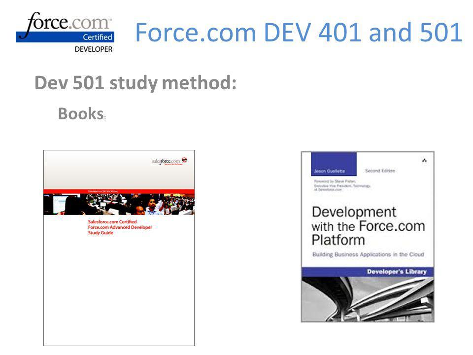 Dev 501 study method: Books : Force.com DEV 401 and 501