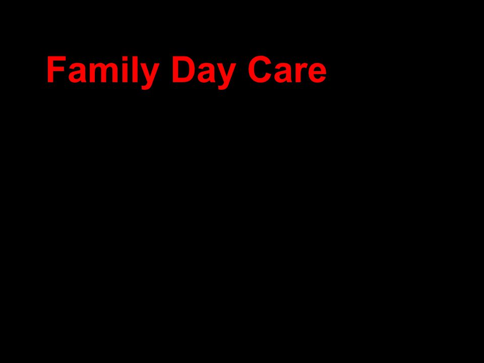 Family Day Care
