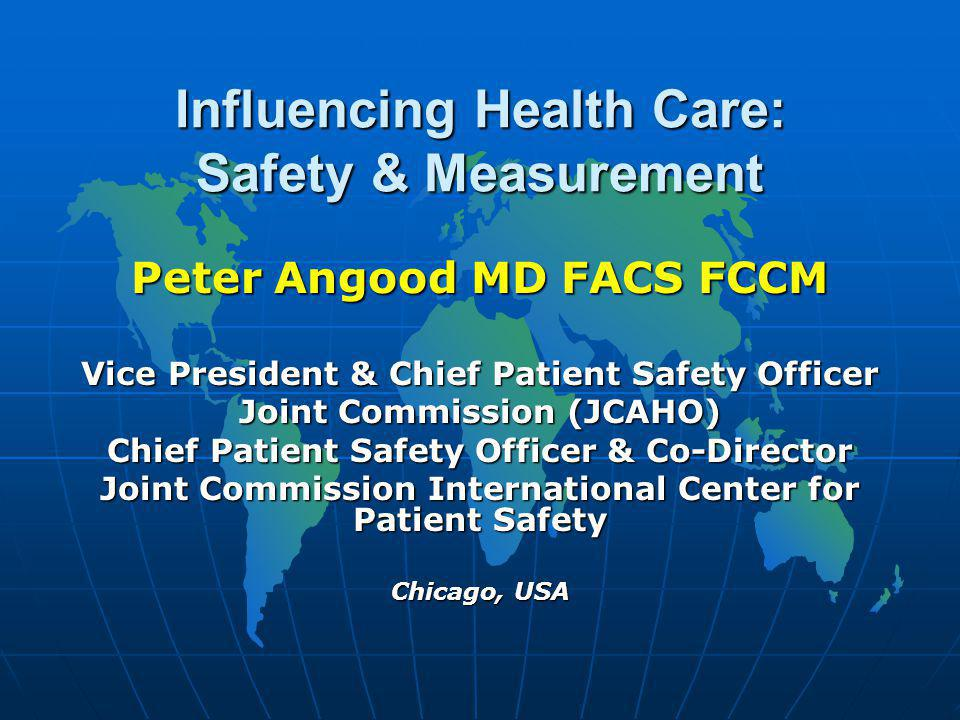 Performance Measurement Environment is rapidly evolving Environment is rapidly evolving US Federal Gov't – accelerating change US Federal Gov't – accelerating change Link between performance measurement and accreditation Link between performance measurement and accreditation Alignment with Hospital Quality Alliance (HQA-2003) & National Quality Forum (NQF- 1999) important Alignment with Hospital Quality Alliance (HQA-2003) & National Quality Forum (NQF- 1999) important Accreditation: Accreditation: contractual agreement to collect on 3 measure setscontractual agreement to collect on 3 measure sets AMI, CHF, Pneumonia, SIP or Pregnancy & Related ConditionsAMI, CHF, Pneumonia, SIP or Pregnancy & Related Conditions