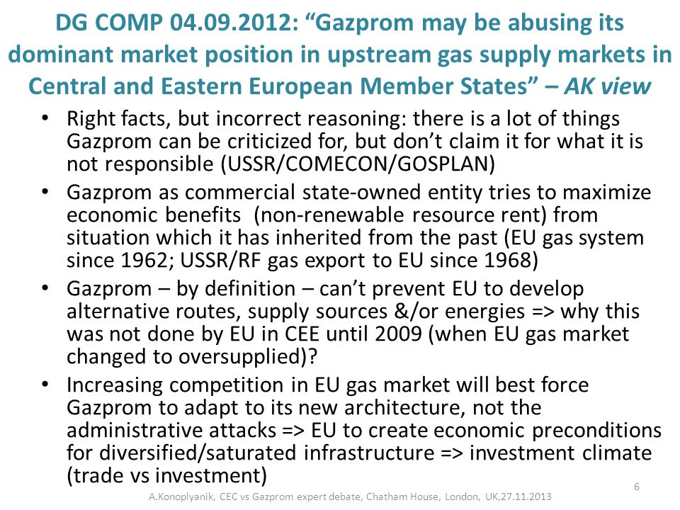 "DG COMP 04.09.2012: ""Gazprom may be abusing its dominant market position in upstream gas supply markets in Central and Eastern European Member States"""
