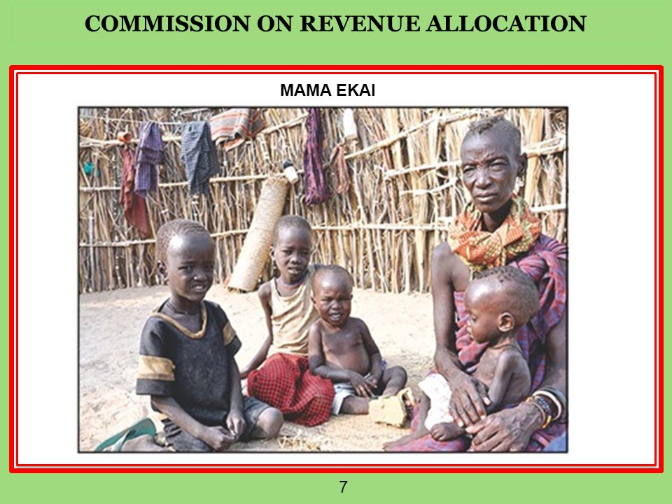 COMMISSION ON REVENUE ALLOCATION 8 BASIC EQUAL SHARE EVERY COUNTY HAS FIXED EXPENSES IRRESPECTIVE OF SIZE, POPULATION AND POVERTY LEVELS