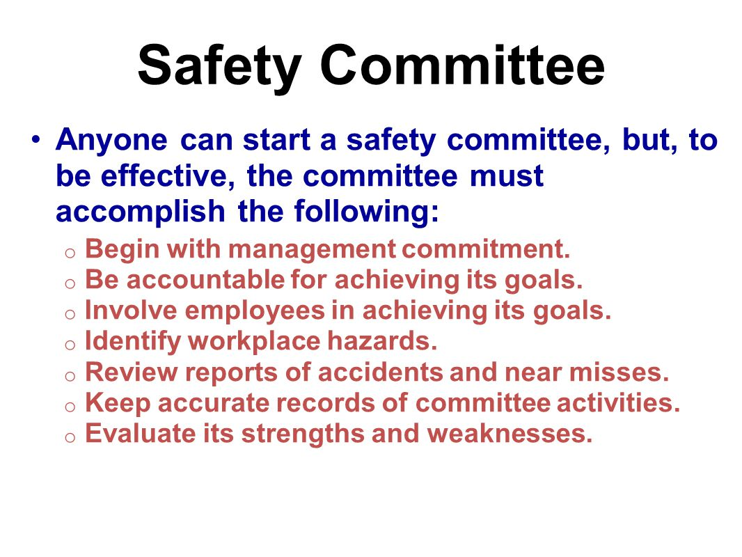 Safety Committee There is a difference between a safety committee and a safety meeting A safety committee is an organizational structure where members represent a group o This gives everyone a voice but keeps the meeting size to an effective number of participants