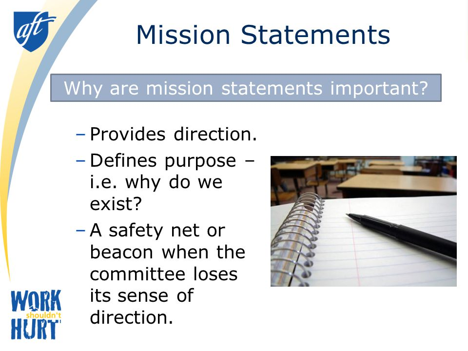 Tips for Mission Statements What is the role of health and safety committee.