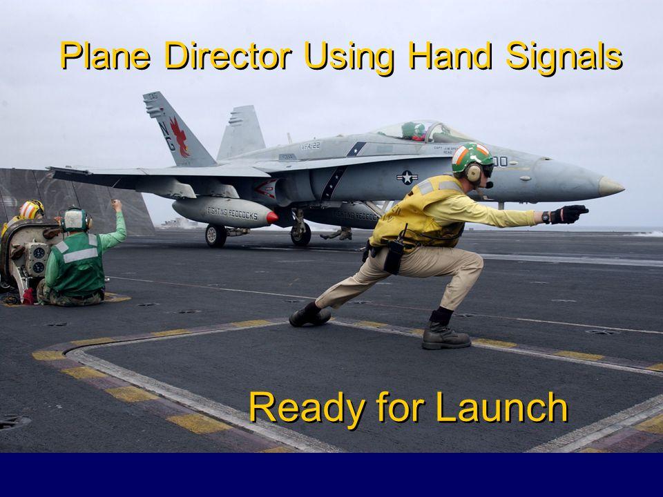 Plane Director Using Hand Signals - 2