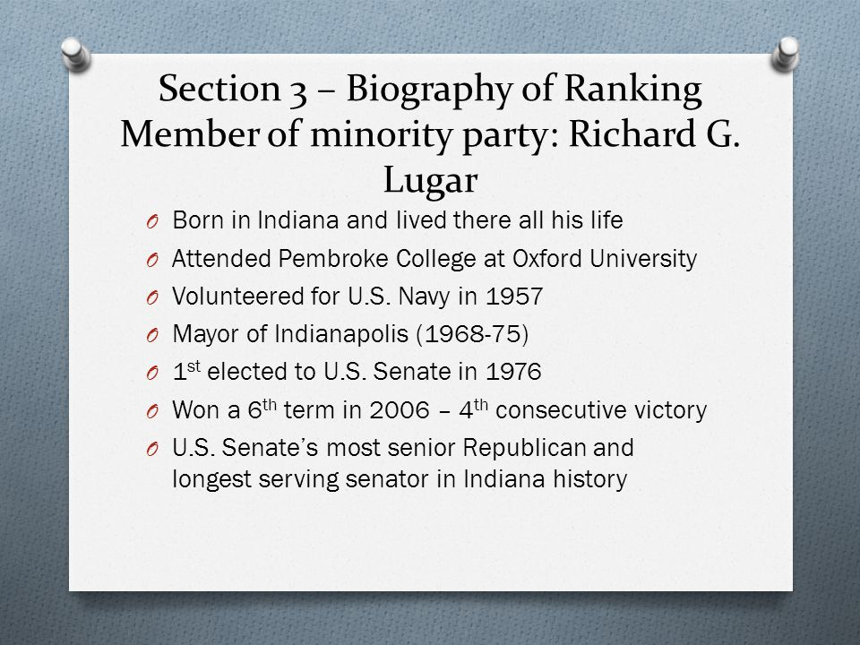 Section 3 – Biography of Ranking Member of minority party: Richard G.