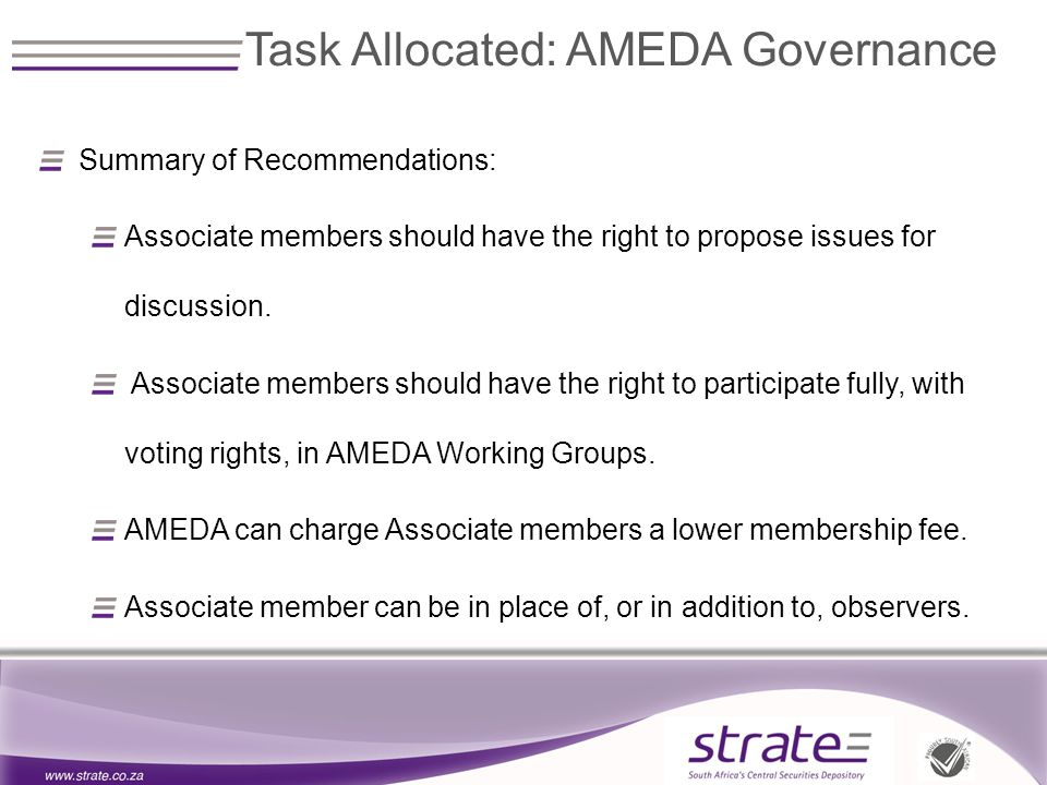 Summary of Recommendations: Associate members should have the right to propose issues for discussion.