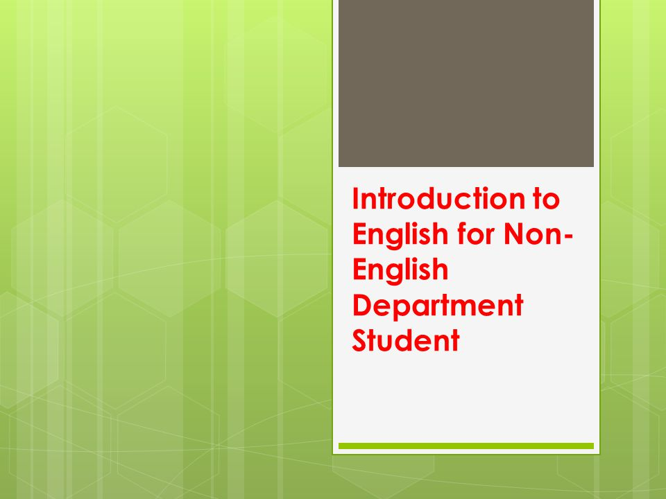 Introduction to English for Non- English Department Student