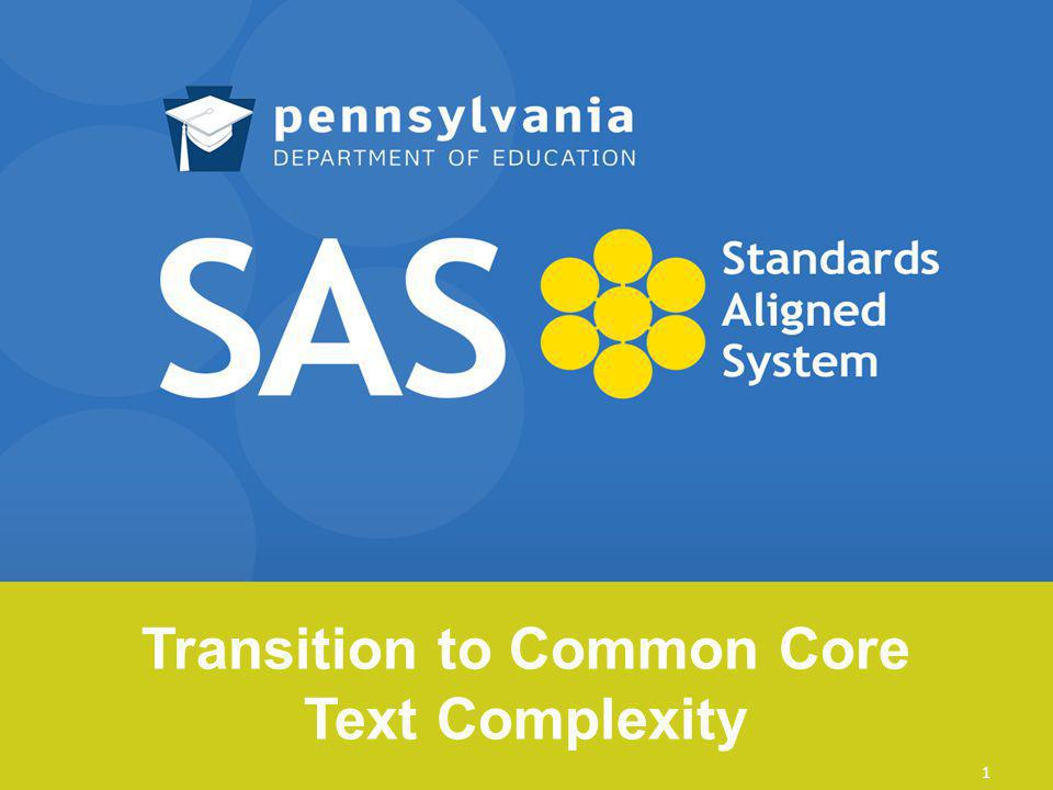 Transition to Common Core Text Complexity 1