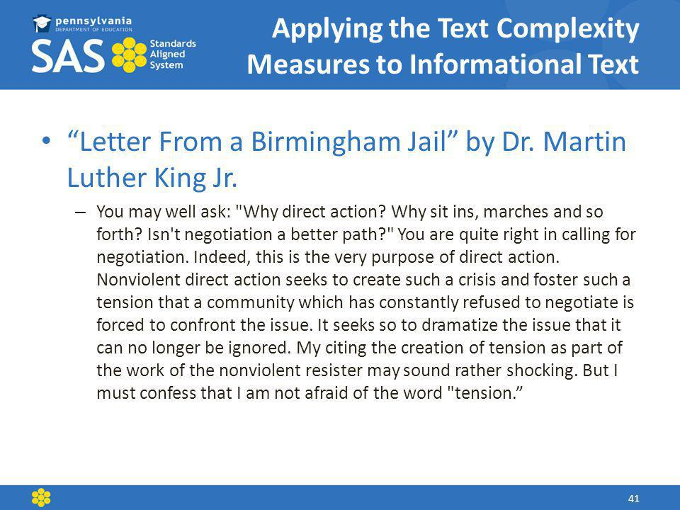 Applying the Text Complexity Measures to Informational Text Letter From a Birmingham Jail by Dr.