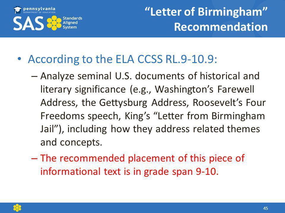 Letter of Birmingham Recommendation According to the ELA CCSS RL.9-10.9: – Analyze seminal U.S.