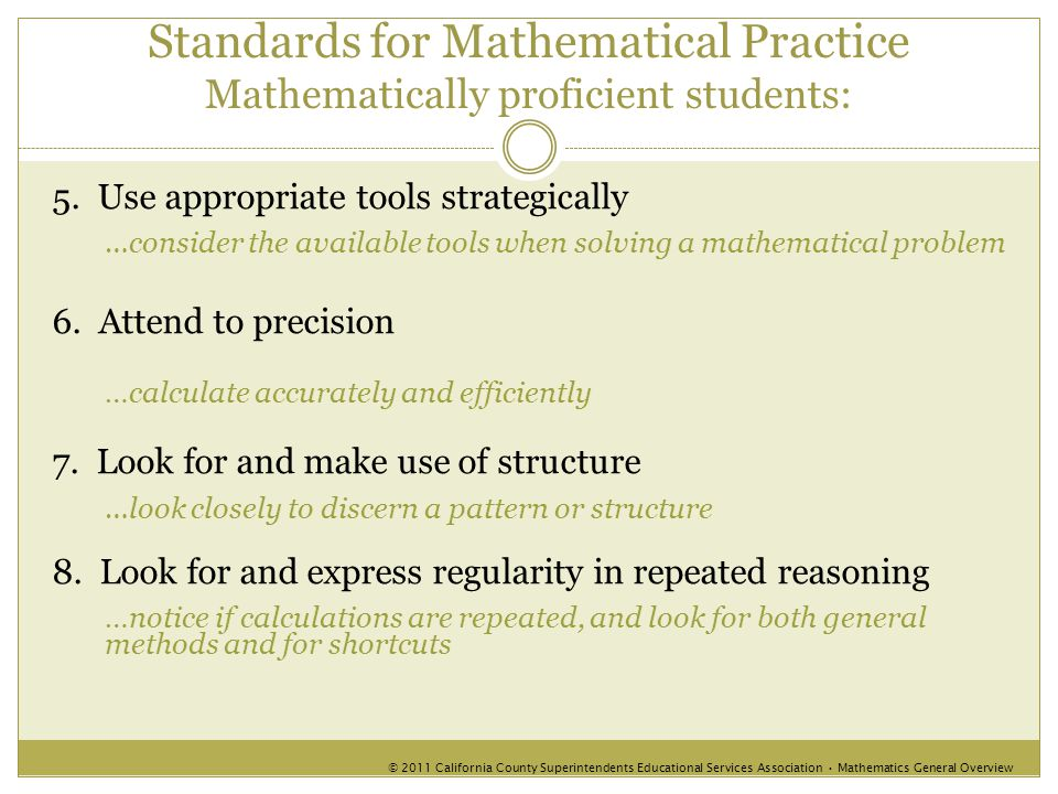 Standards for Mathematical Practice Mathematically proficient students: 5.