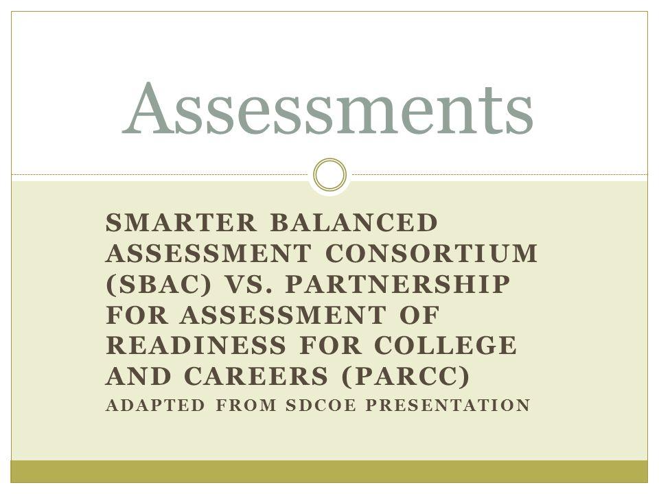 SMARTER BALANCED ASSESSMENT CONSORTIUM (SBAC) VS.