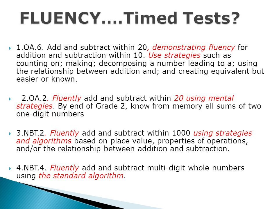  1.OA.6. Add and subtract within 20, demonstrating fluency for addition and subtraction within 10.