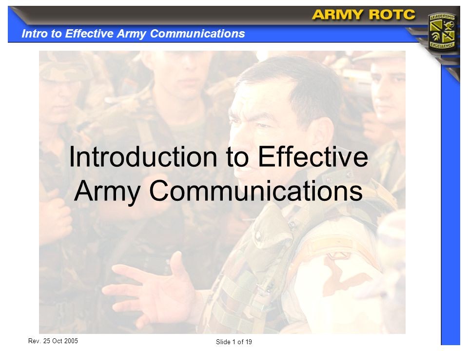 Intro to Effective Army Communications Slide 1 of 19 Rev.