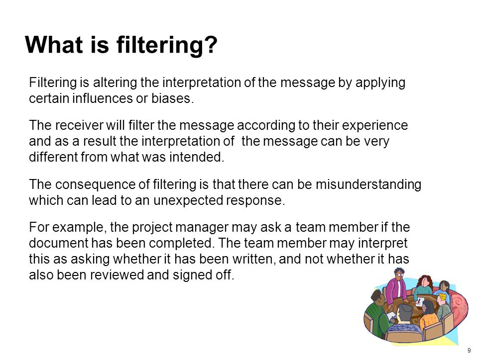 9 What is filtering.