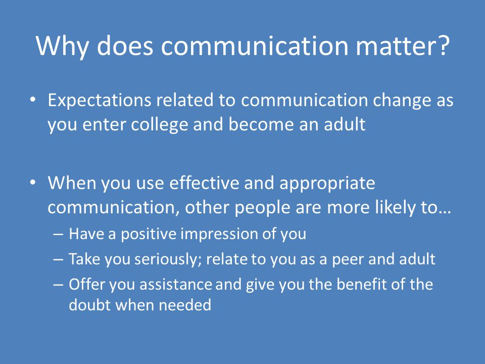 Why does communication matter.