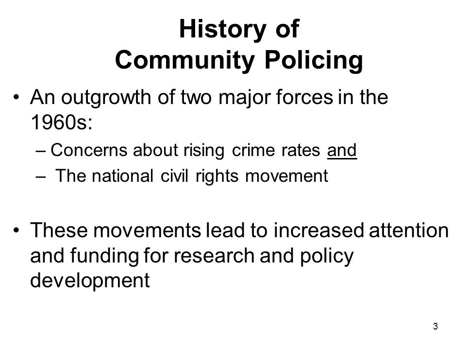 14 Philosophical Dimension Citizen Input - Police agencies need extensive input from citizens on problems, priorities, policies, etc.