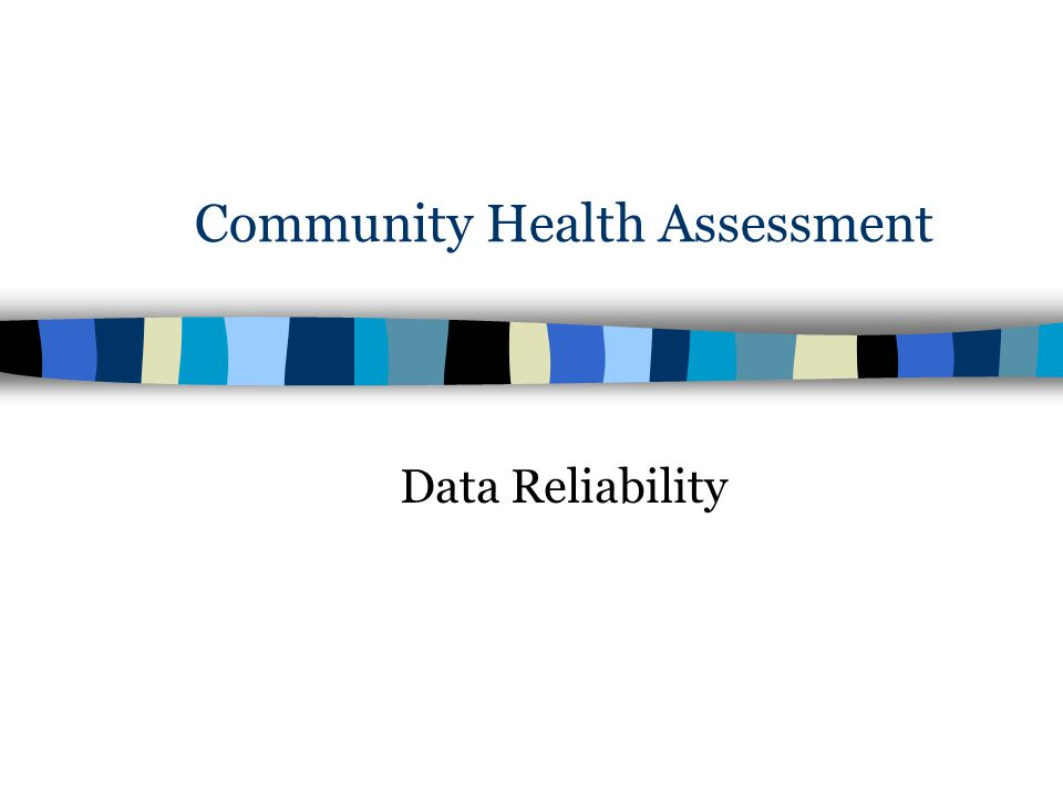 Community Health Assessment Data Reliability