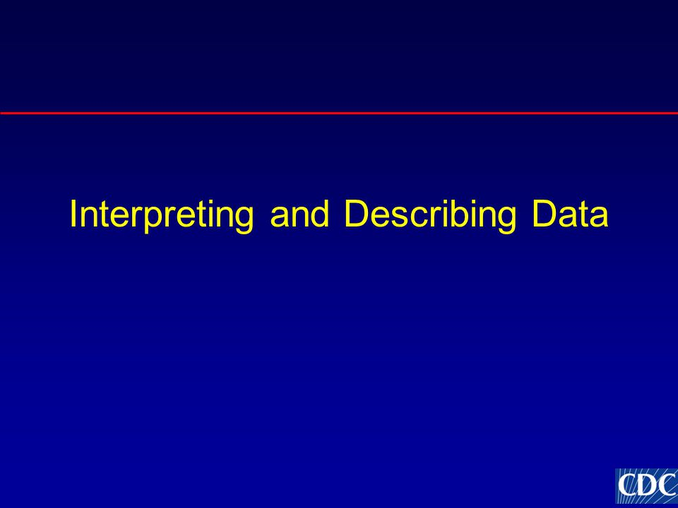 Interpreting and Describing Data