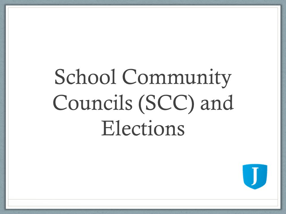 School Community Councils (SCC) and Elections