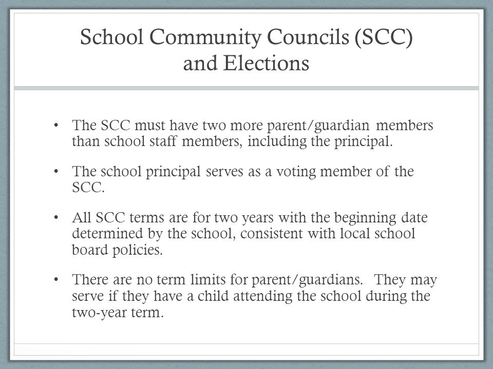 The SCC must have two more parent/guardian members than school staff members, including the principal.