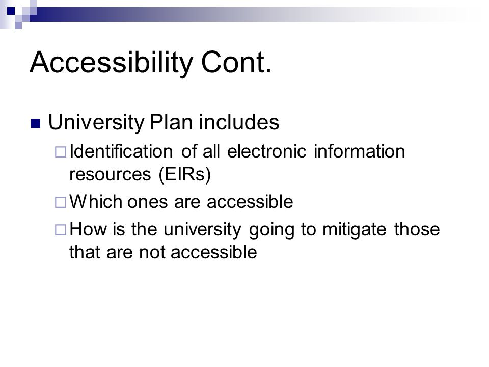 Accessibility Cont.